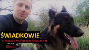 Świadkowie (Łk 24,35-48) - Jacek Międlar