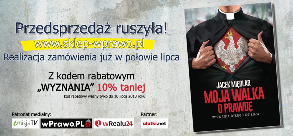 Moja walka o prawdę. Wyznania byłego księdza - Jacek Międlar