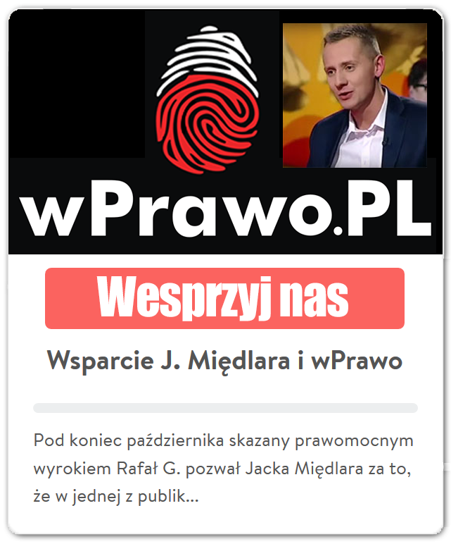 Zbiórka na wsparcie dla Jacka Międlara i portal wPrawo.pl