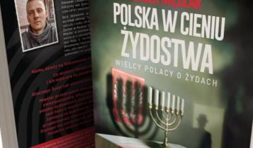 """książka Jacka Międlara """"Polska w cieniu żydostwa"""""""